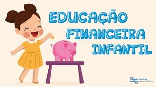 Educação Financeira Infantil - Poupança