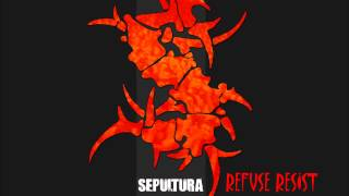 Watch Sepultura Refuse Resist video