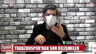 Spor Gündemi / Trabzonspor'da son durum
