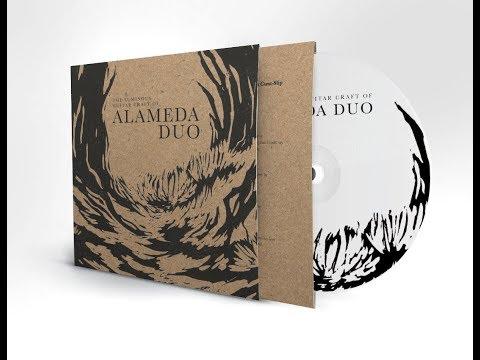 Alameda Duo - The Luminous Guitar Craft of Alameda Duo (Full Album)