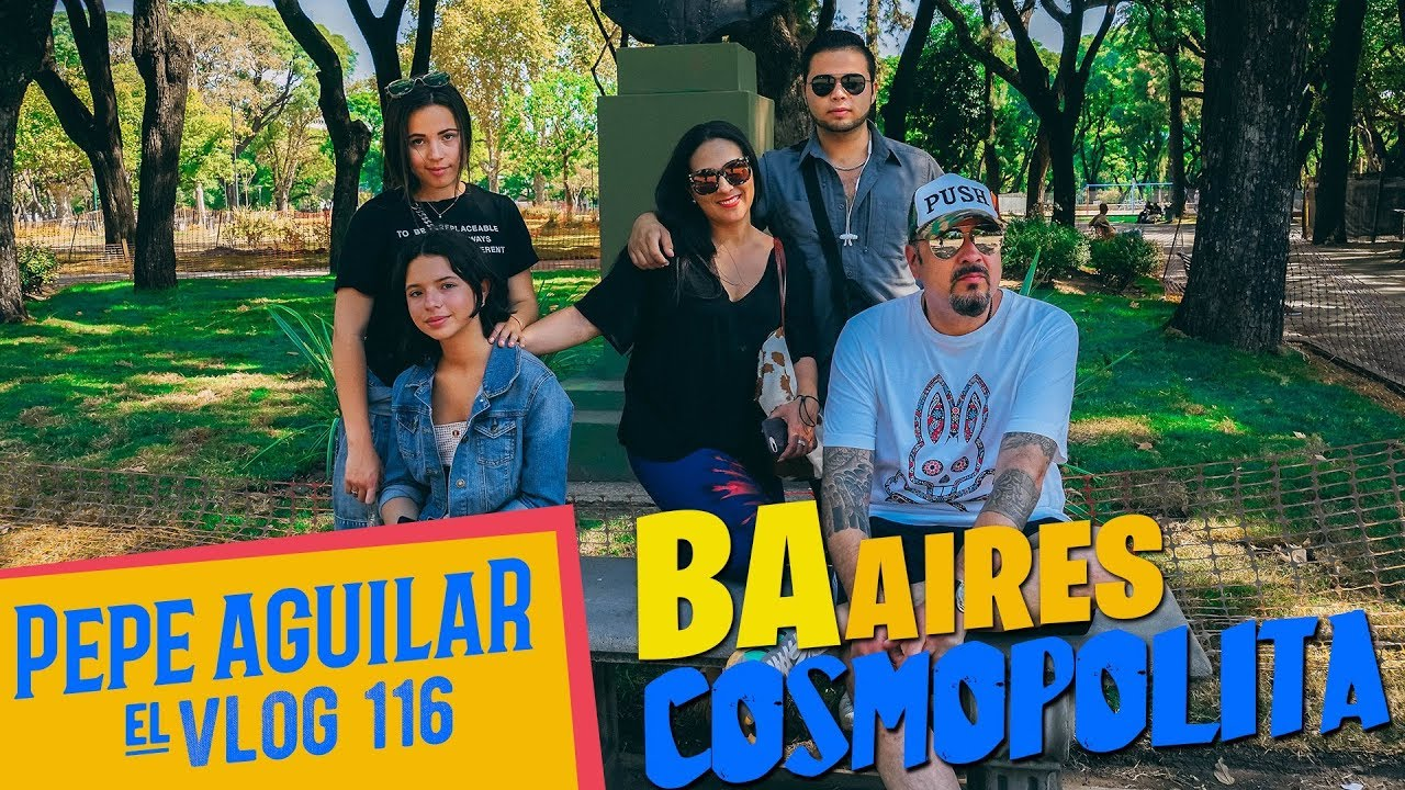 Pepe Aguilar - El Vlog 116 BAires Cosmopolita