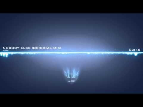 Dusky - Nobody Else (Original Mix)