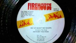 "Anthony Red Rose - Me no want no boops + version 12"" Firehouse"
