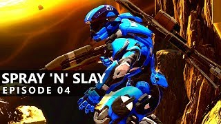 Halo 5 - SPRAY 'N' SLAY ep. 04