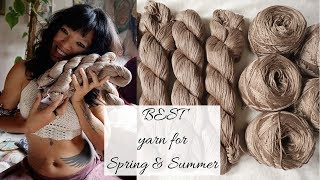 Crochet Summer clothing - What is the best Yarn for it?