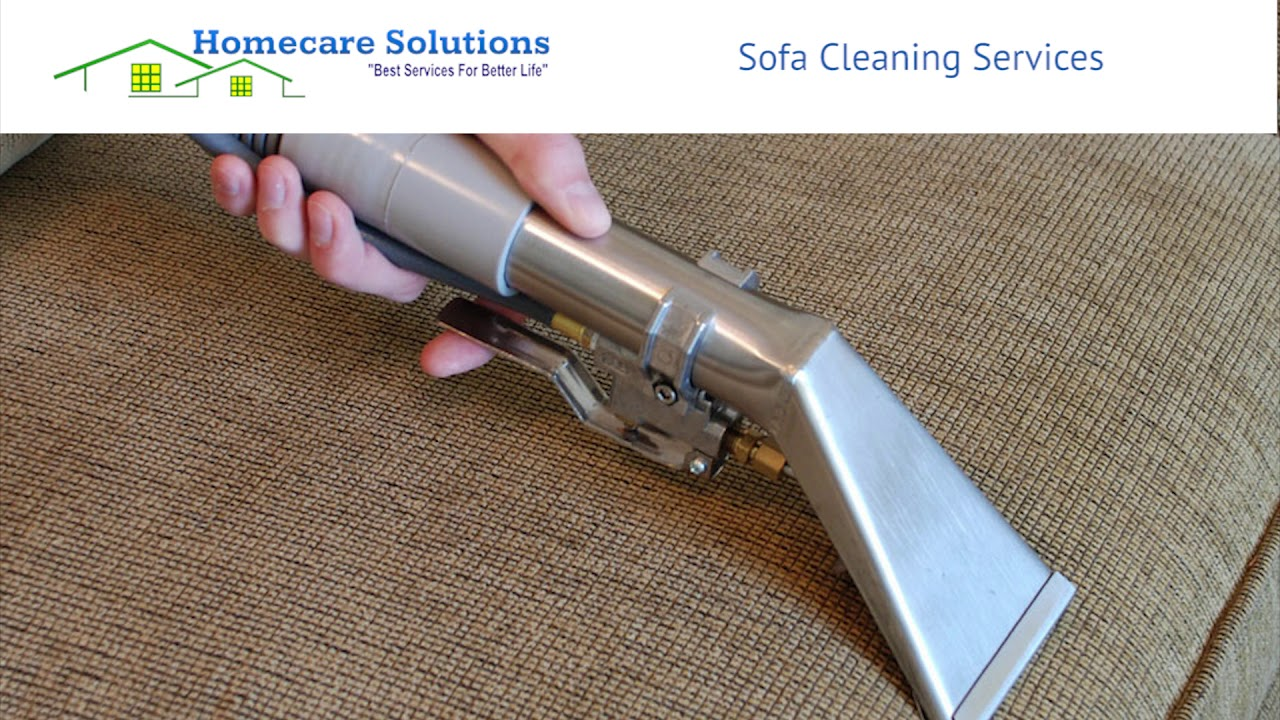 Sofa Cleaning Services Bangalore Target Canada Slipcovers Homecare Solutions Youtube
