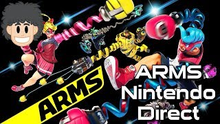 ARMS Nintendo Direct for Switch - #CUPodcast