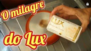 O MILAGRE DO LUX BRANCO – limpando panelas