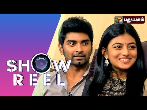 Actor Atharvaa & Actress Anandhi in Showreel | 02/08/2015 | Puthuyugam TV