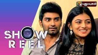 Showreel show 02-08-2015 with Actor Atharvaa & Actress Anandhi full hd youtube video 2.8.15 | Puthuyugam TV this Showreel program 2nd august 2015