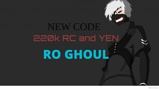 [RO GHOUL] NEW CODES 220,000 Yen and RC | Roblox|