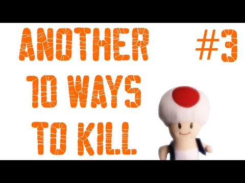 ANOTHER 10 WAYS TO KILL TOAD from YouTube · Duration:  5 minutes 5 seconds
