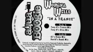 "WOMINA WELLS ""IN A TRANCE"""
