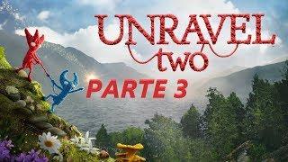 Unravel Two - Parte 3