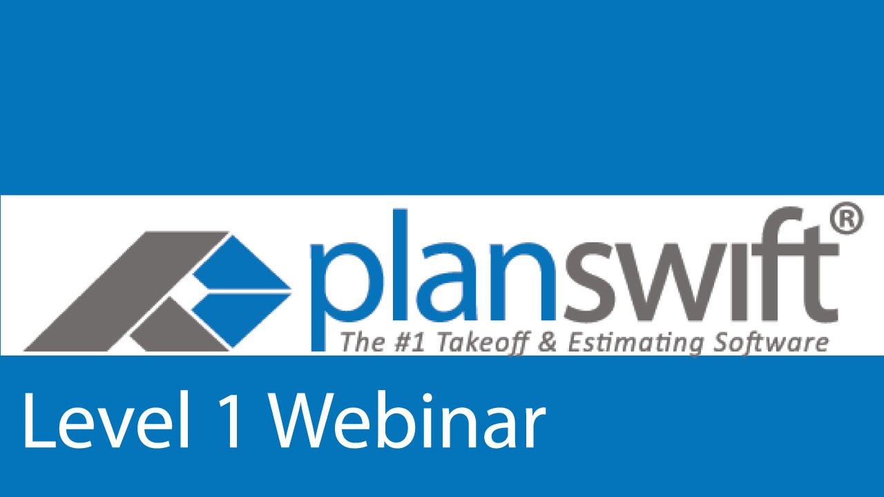 Level 1 PlanSwift Webinar
