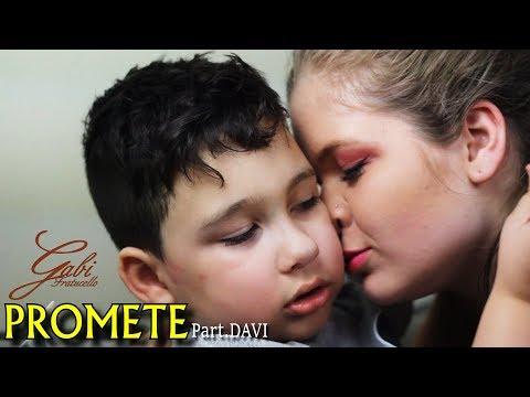 Promete - Gabi Fratucello (Part.DAVI)
