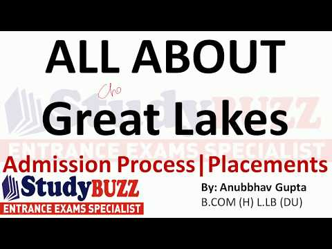 All about Great Lakes | Admissions- Courses- Cut offs- Placements