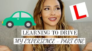 LEARNING TO DRIVE| MY EXPERIENCE PART 1 - INSTRUCTORS