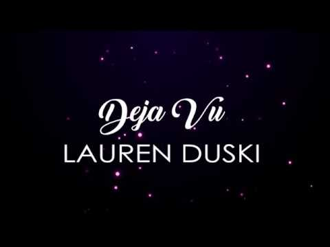 Lauren Duski - Deja Vu (with lyrics)