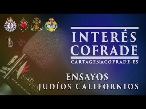 Interés Cofrade : Ensayos Judíos Californios | Cartagenacofrade.es