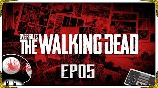 🔪 OVERKILL'S THE WALKING DEAD EP05 🔨 ON PASSE A L'ATTAQUE ! [PC-FR-720P-60FPS]