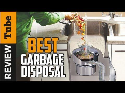 ✅ Garbage Disposal: Best Garbage Disposal 2019 (Buying Guide)