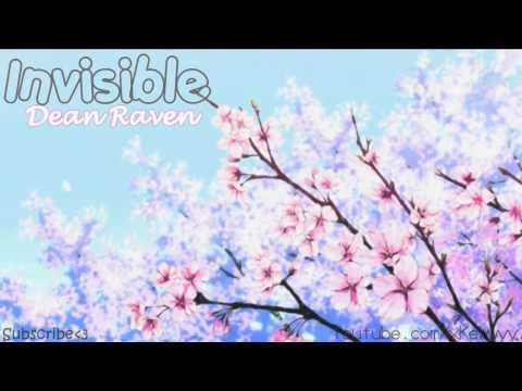 ♫. Invisible ; Dean Raven ♥