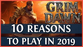 10 Reasons You Should Play Grim Dawn in 2019 (Game Review)