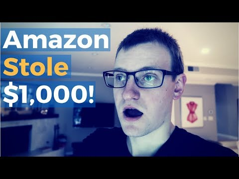Amazon Stole $1000 From Me