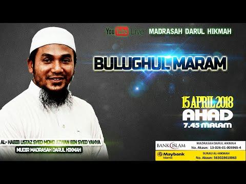150418 Bulughul Maram - Al-Habib Ustaz Syed Azwan