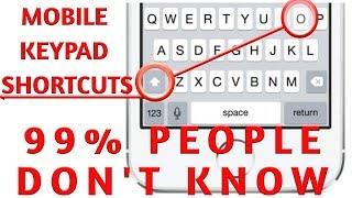 Mobile phone keypad shortcut keys !