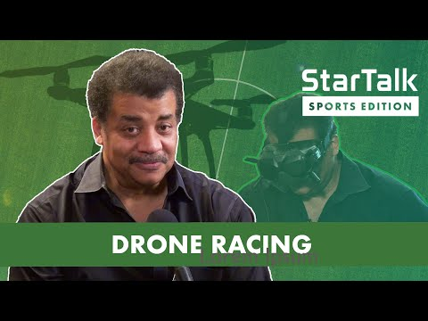 Unmanned: Drone Racing and Tech, with host Neil deGrasse Tyson