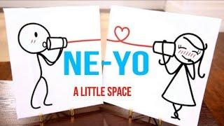 Ne-Yo - A Little Space Lyrics