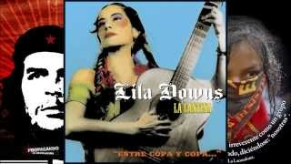 "Lila Downs La Cantina ""Entre copa y copa..."" 2006 Disco completo"