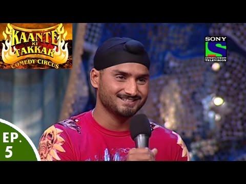 Comedy Circus - Kaante Ki Takkar - Episode 5 - Bhajji Special