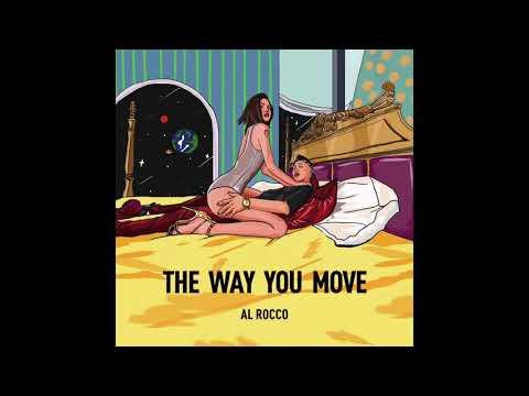 The Way You Move - Al Rocco