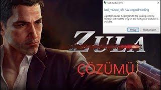 Zula (Bad Modüle İnfo) Hatası Çözümü