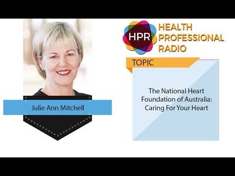 The National Heart Foundation Of Australia: Caring For Your Heart