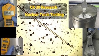 cold fusion update 3 cr 39 research nuclear track testing aka dosimeter