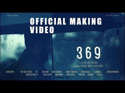 369 latest malayalam movie official making video jefin joy coming soon malayalam film movie full movie feature films cinema kerala hd middle trending trailors teaser promo video   malayalam film movie full movie feature films cinema kerala hd middle trending trailors teaser promo video