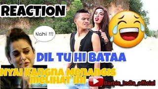 Nyai Kangna Nangis melihat ini 😂 - Dil Tu Hi Bataa - Dua Bulu - Krissh 3 (REACTION)