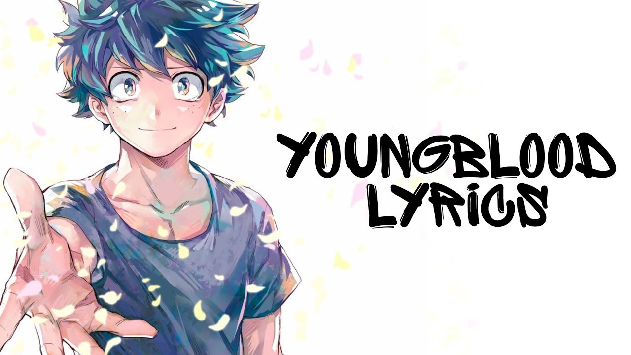 ♪ Nightcore – Youngblood (Lyrics) 5 Seconds of Summer ✔