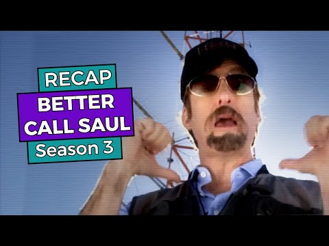 RECAP!!! - Better Call Saul: Season 3