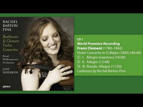 Franz Clement: Violin Concerto in D major, Rachel Barton Pine (violin)