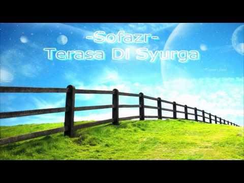 Sofazr - Terasa Di Syurga (HQ Audio)