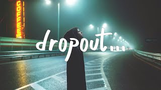 brakence - dropout (with blackbear) Lyrics