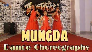 MUNGDA | DANCE CHOREOGRAPHY | TOTAL DHAMAAL | JYOTICA TANGRI | SHAAN | RADIANT ACADEMY