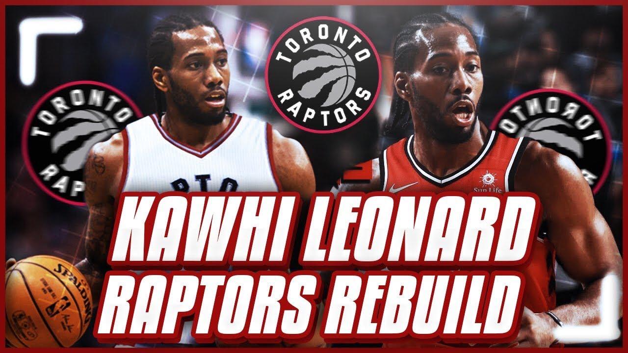 e69949219 KAWHI LEONARD TORONTO RAPTORS REBUILD! NBA 2K18 MY LEAGUE - YouTube