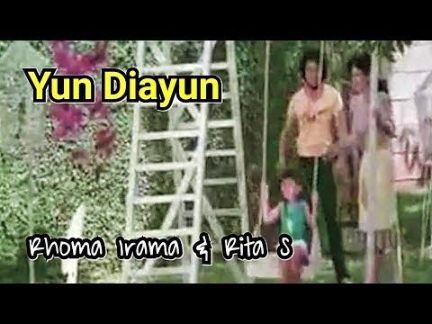 Yun Diayun - Rhoma Irama & Rita Sugiarto
