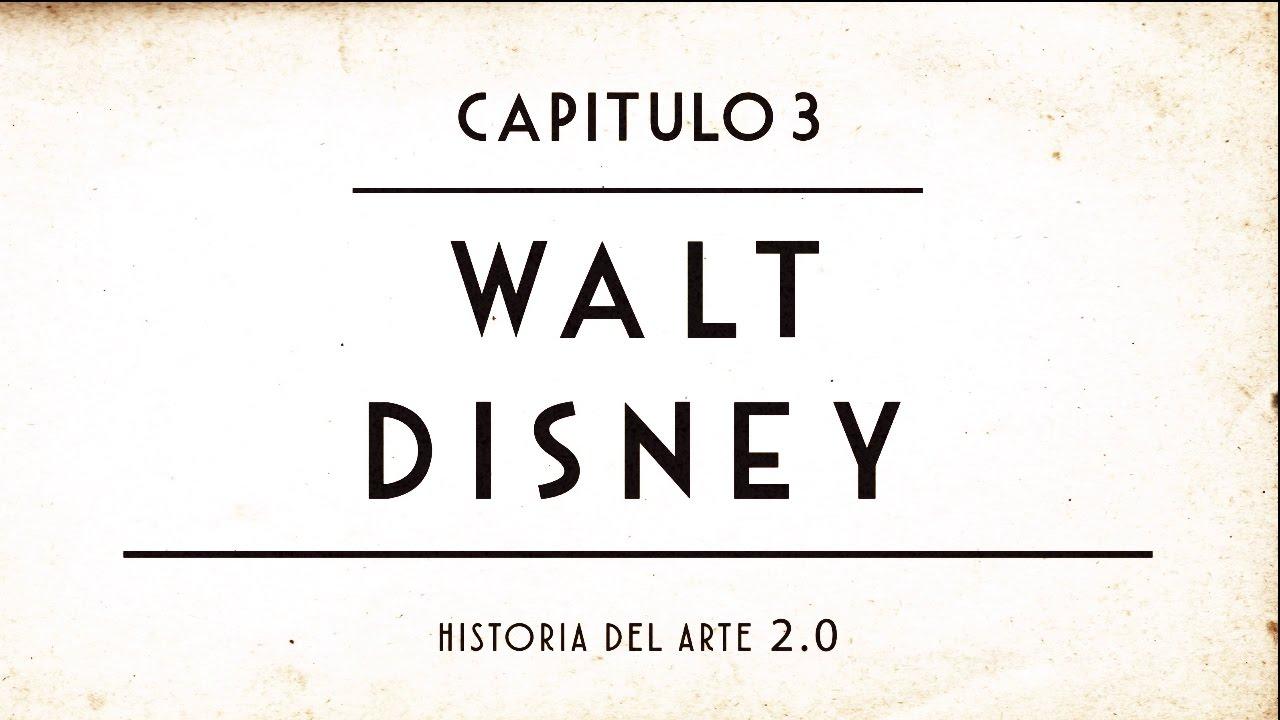 Historia de la animación | Capitulo 3 | Walt Disney